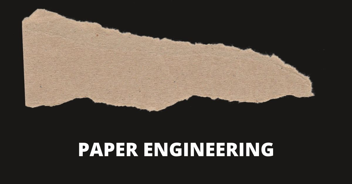 Paper Engineering